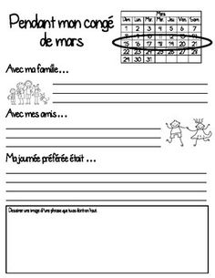 Pendant mon congé de mars - During my March Break. French Teaching Resources, Teaching French, Writing Resources, Writing Activities, Educational Activities, Reading Comprehension Activities, French Education, Core French, French Classroom