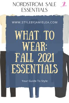 What to Wear for Fall Essentials, How to Style Fall Essentials, Essentials for Your Wardrobe, Everyday Fall Essentials, How to Dress With Fall Essentials, Fall Essentials For Over 40, Fall Essentials For Over 50, Fall Essentials To Wear In Your 20's and 30's, Fall Essentials For Any Age, Outfit Ideas With Fall Essentials, How to Add Trends To Fall Essentials, Simple Outfit Ideas, Mix and Match, Foundation For Your Wardrobe, What to Wear Over 40, What to Wear Over 50, Nordstrom Anniversary Sale Winter Wardrobe Essentials, Wardrobe Basics, Workwear Fashion, Athleisure Fashion, Winter Basics, Essential Wardrobe, Solid And Striped, Build A Wardrobe, Cold Weather Fashion