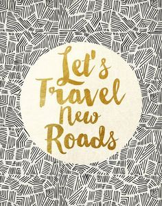 Let's travel new roads!