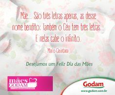 Desejamos um Feliz dia das Mães! Acesse nosso site: www.godam.com.br