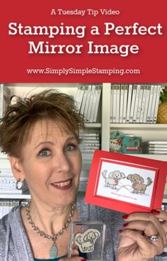 Do you want to know how to stamp a perfect mirror image every time? After much searching, I have found a way to stamp a perfect mirror image. Check out today's video! www.SimplySimpleStamping.com - April 23, 2019. #conniestewart #simplysimplestamping #papercrafts #papercrafting #greetingcards #cardmaking #stampinup