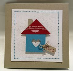 New Home Card - like the little house made out of card stock and the Tiny Tag embellishment