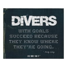 #Divers with Goals Succeed in Denim > Motivational Poster with #Dive #Quote