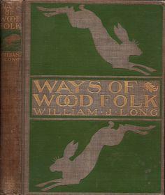Long, William Joseph--Ways of Wood Folk--1900   Flickr - Photo Sharing!