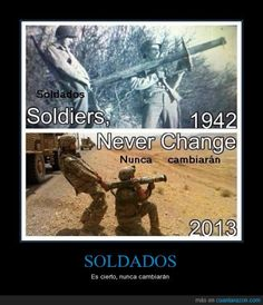 Soldiers Never Change - Military Memes Military Jokes, Army Humor, Army Memes, Military Life, Military Spouse, Really Funny Memes, Stupid Funny Memes, Hilarious, Top Funny