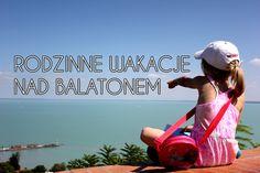 Czy Balaton to dobre miejsce na rodzinne wakacje? Jakie atrakcje dla rodzin z dziećmi czekają nad węgierskim morzem?
