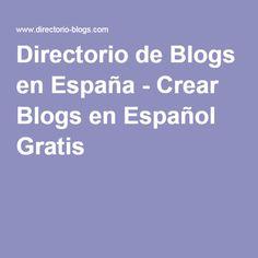 Directorio de Blogs en España - Crear Blogs en Español Gratis