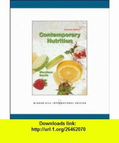 Contemporary Nutrition (9780071283656) Gordon Wardlaw , ISBN-10: 007128365X  , ISBN-13: 978-0071283656 ,  , tutorials , pdf , ebook , torrent , downloads , rapidshare , filesonic , hotfile , megaupload , fileserve