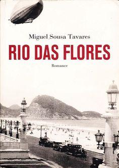 Rio das Flores (Miguel Sousa Tavares)