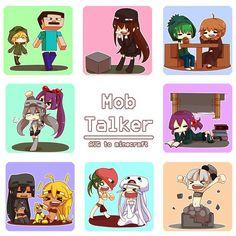 Mob talker! :3