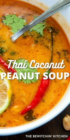 Thai Coconut Peanut Soup is full of tons of flavor. Chicken, peanut butter, chili paste, coconut spices, and tons of flavor in every delicious dinner idea. #thai #coconut #peanut #soup #flavorful #best Soup, Kitchen, Cuisine, Kitchens, Soups, Stove, Cucina