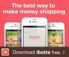 IBOTTA is a FREE app that EVERY couponer should have!!  You can earn CASH with IBOTTA while you shop...it's so cool-try it!
