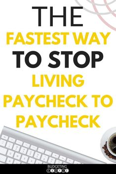 How to Stop Living Paycheck to Paycheck FAST! End your Paycheck to Paycheck lifestyle today | Paycheck to Paycheck | Paycheck to Paycheck Budget | Paycheck to Paycheck Save Money | Budget | Budgeting | How to Save Money | Frugal Living | BudgetingCouple.c