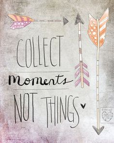 Life Quote: Collect Moments- Beautifully textured cotton canvas art print. Order as an 810 1114 or 1620 size.