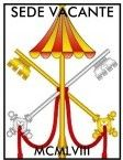 Novus Ordo Watch - Sede Vacante 1958-2008: Reflections on a 50-Year Vacancy of the Apostolic See - SSPX - Traditional Catholic