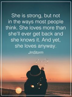 nice Women Quotes: Love Sayings She Is Strong, Not That Why? All Women Need to Hear