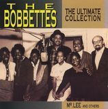 The Bobbettes- The Ultimate Collection