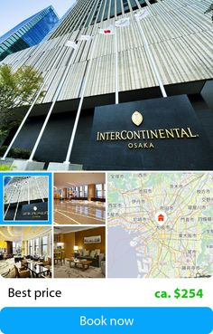 Intercontinental Hotel Osaka (Osaka, Japan) – Book this hotel at the cheapest price on sefibo.