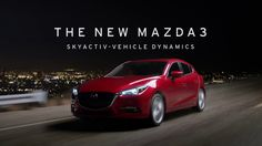 Touch – Driving Matters® | 2017 Mazda3 | SKYACTIV-VEHICLE DYNAMICS |Mazd...