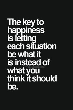 .One of the keys to happiness