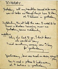 Hunter Davies' book, The Beatles Lyrics: The Unseen Story Behind Their Music. Original manuscripts of some of the Beatles best songs ever written Beatles Tattoos, Beatles Lyrics, Beatles Love, Beatles Art, Beatles Quotes, Yesterday Lyrics, The Beatles Yesterday, Great Song Lyrics, Music Lyrics