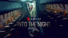 Netflix'in Yeni Dizisi Into The Night 1 Mayısta Başlıyor