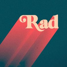 Who's ready for a 'Rad' week ahead! Gnarly letter work by Web Design, Type Design, Logo Design, Retro Design, Quote Design, Typography Letters, Graphic Design Typography, Summer Typography, Modern Typography