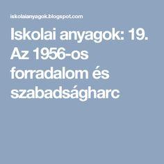 Iskolai anyagok: 19. Az 1956-os forradalom és szabadságharc Festive, Education, Training, Educational Illustrations, Learning, Onderwijs, Studying