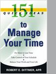 """""""151 Quick Ideas to Manage Your Time (a $12.99 value) FREE for a limited time!"""" from Career Press"""