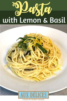 This quick dinner recipe combines simple pasta with the bright flavors of lemon, basil and Parmesan cheese. Use spaghetti or linguini noodles in this fast family-friendly dish that's sure to be a hit with the kids! Top with leftover chicken or grilled shrimp to add protein to this easy meal. #AuxDelices #Spaghetti #Noodles | Home Cooking | Family Dinner | Pasta Recipe | Italian