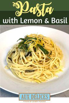 Simple Lemon and Basil Pasta Pasta Dinner Recipes, Chicken Pasta Recipes, Quick Dinner Recipes, Appetizer Recipes, Italian Recipes, Great Recipes, Favorite Recipes, Yummy Recipes, Leftover Spaghetti Noodles
