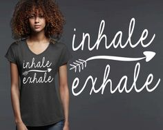 Inhale Exhale T-shirt   Yoga Shirt
