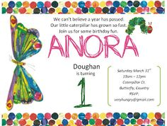 The invitation for the Very Hungry Caterpillar Party for Anora.