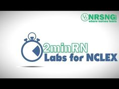 Must Know Labs for NCLEX | Nurse Video
