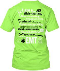I am an EMT t-shirt!