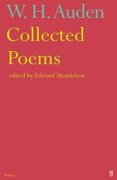 Collected Auden by W.H. Auden http://www.amazon.co.uk/dp/0571221440/ref=cm_sw_r_pi_dp_vyk4wb17R14YF