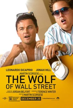 Leonardo DiCaprio stars in the new Scorsese film The Wolf of Wall Street. See it 12/25!