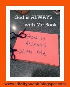 Your preschooler can make a book          that will remind him that everywhere he goes, God is always with him!