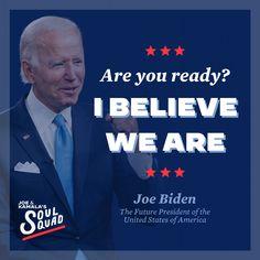 """Are you ready? I believe we are."" - Joe Biden Democratic National Convention, Joe Biden, Everything, Presidents, Believe, Politics, America, Usa, Quotes"