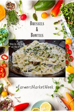 A Day in the Life on the Farm: Brussels and Bowties #FarmersMarketWeek Yummy Pasta Recipes, Best Vegetarian Recipes, Supper Recipes, Potluck Recipes, Side Dish Recipes, Sauce Recipes, Side Dishes, Cold Pasta Dishes, Dinner Dishes