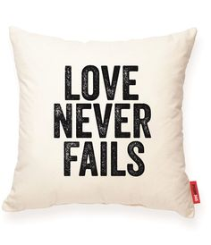 """""Love Never Fails"""" Decorative Throw Pillow"