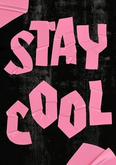 Stay Cool Pink Black Poster