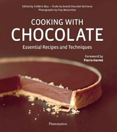 Cooking with Chocolate Essential Recipes and Techniques This comprehensive, illustrated reference offers the essential building blocks and recipes for working with chocolate in the home kitchen. This cooking school in book form opens with 100 step-by-step techniques: chocolate basics (tempering, ganaches, pralines), candy fillings, decorations, doughs, creams and mousses, ice cream and sorbet, sauces, and baker?s secrets. Each method is explained in text and photographs
