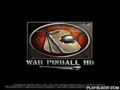 War Pinball HD  Android Game - playslack.com , War Pinball HD pinball with large graphics and dynamics. There re a lot of diverse tables, multicoloured distinctive effects, sounds from the shows, there re a lot of diverse tables and missions. War Pinball HD- you need to consign a ball in an opening, for this goal you will have diverse objects on a table which will be able to move or propel your ball so that it got precisely to an opening. It s a game which oppressed  a large amount of…
