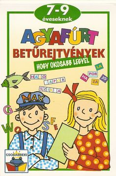 Albumarchívum - Agyafúrt betűrejtvények Dysgraphia, Dyslexia, Hidden Pictures, Help Teaching, School Hacks, After School, Holidays And Events, Party Games, Kids And Parenting