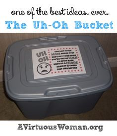 "The Uh-Oh Bucket {How to ""inspire"" your children to pick up their things.} 