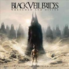 Veil Brides - Wretched And Divine: The Story Of The Wild Ones