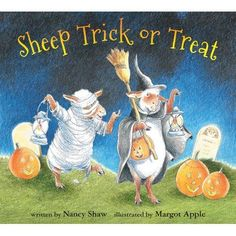 "Read ""Sheep Trick or Treat"" by Nancy E. Shaw available from Rakuten Kobo. What will happen when the sheep go trick-or-treating? Could there be wolves lurking in the woods, hoping to waylay them . Halloween Stories, Halloween Moon, First Halloween, Literary Characters, Board Books For Babies, Baby Books, Baby's First Books, Halloween Adventure"