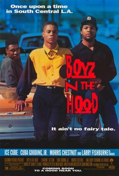 """John Singleton's """"Boys N The Hood"""" (1991). A great film: a watershed film with unexcelled sense of 1990s L.A., Ice Cube and Larry Fishbourne are particularly fine in it. Cuba Gooding Jr.is too, this prior to his acting became overly mannered. Singleton became youngest director to be nominated for Best Director Oscar for this; he also won best director at Cannes."""