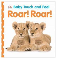 Roar! Roar! (Baby Touch and Feel)